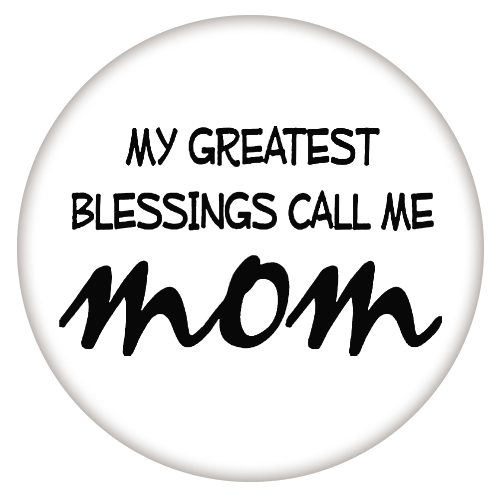 Snap Jewelry Enamel Ceramic - My Greatest Blessings Call Me Mom