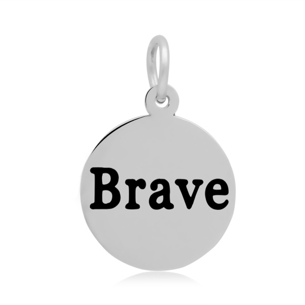 "16*24mm Small Stainless Steel Charm - Round ""Brave"""