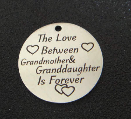 25mm Quotes Stainless Steel Pendant - Love Between Grandmother..