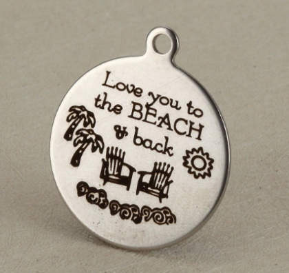 20MM Quotes Stainless Steel Charm - Love you to Beach & Back
