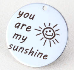 Quotes Stainless Pendant - You are my sunshine