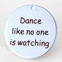 Quotes Stainless Pendant - Dance like no one is watching