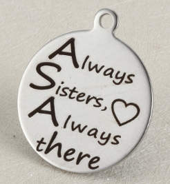 Quotes Stainless Pendant - Always Sister Always there