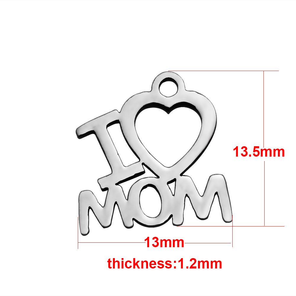 "13*13.5mm Small Stainless Steel Charm - I ""Heart"" Mom"