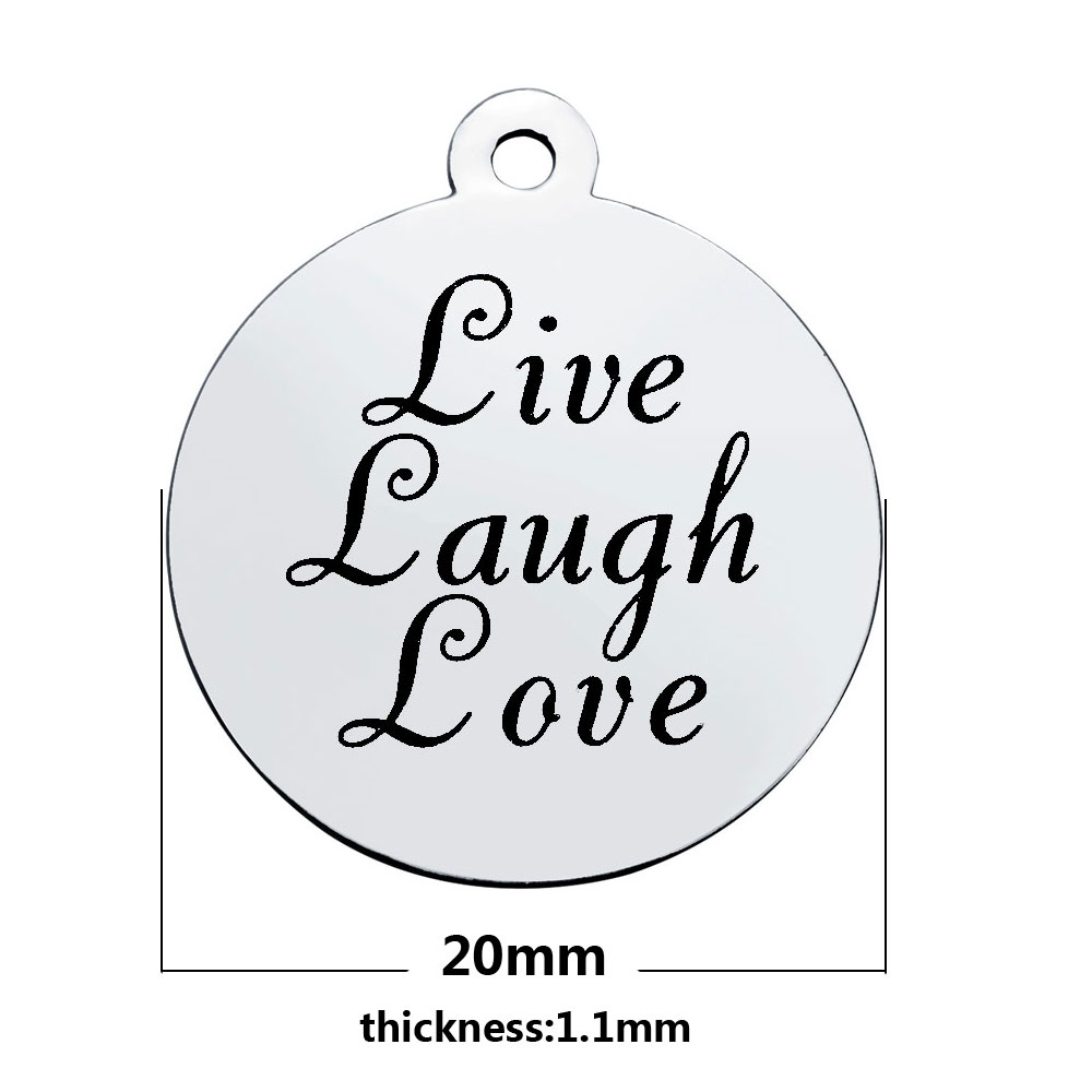 20*23.2mm Medium Stainless Steel Charm- Live Laugh Love