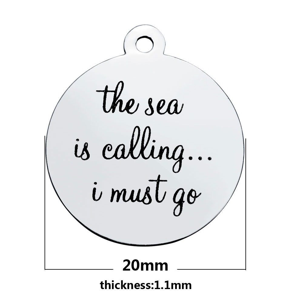 20*23.2mm Medium Stainless Steel Charm- The Sea Is Calling...