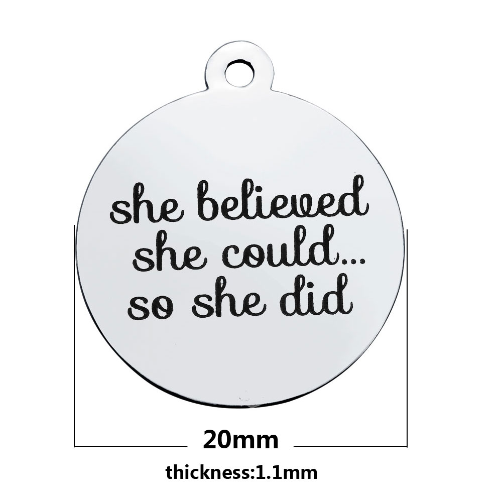 20*23.2mm Medium Stainless Steel Charm - She Believed She Could