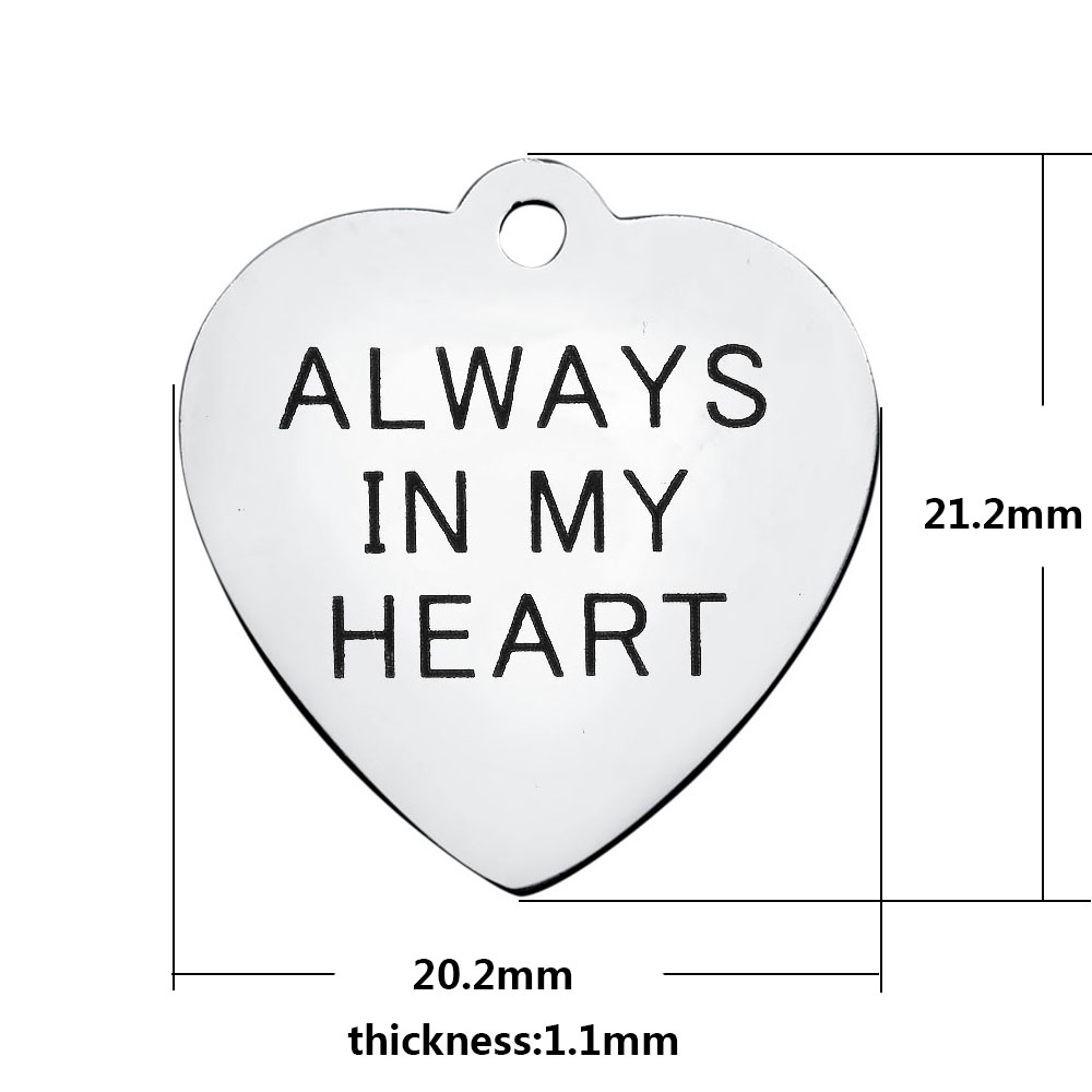 20.2*21.2mm Medium Stainless Steel Charm - Always In My Heart