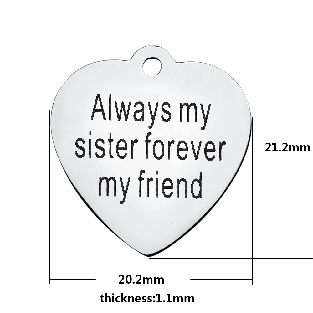 20.2*21.2mm Medium Stainless Steel Charm - Always My Sister...