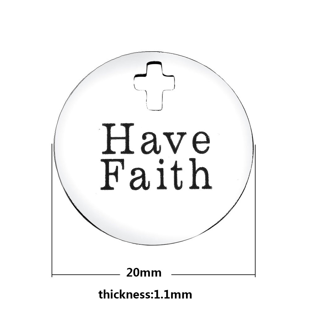 20mm Medium Stainless Steel Charm - Have Faith